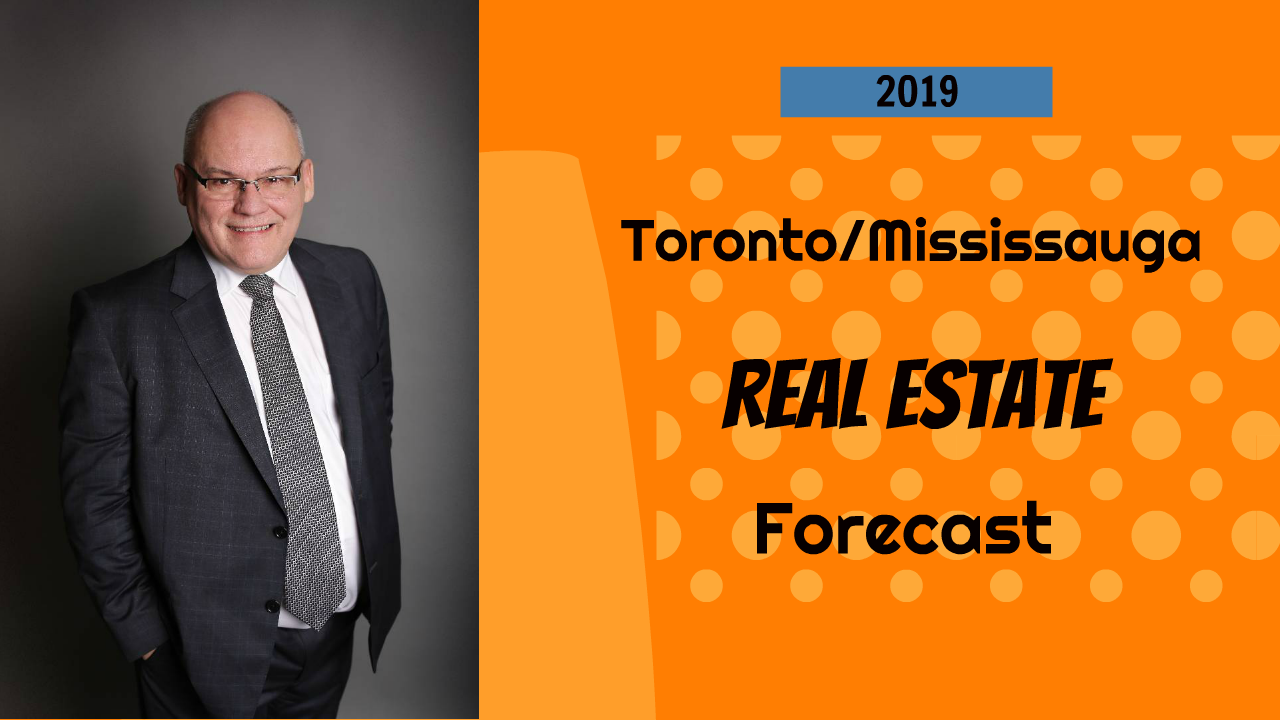 Toronto real estate market forecast 2019